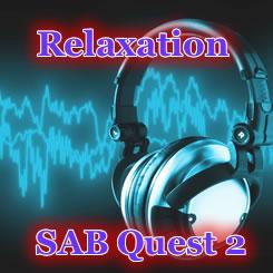 SAB Quest 2 リラックス